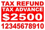 Tax Refund Yard Sign 1 Color