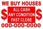 $ we buy houses $