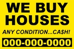 We buy Houses any condition  (yellow plastic)