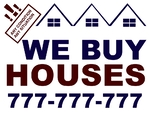 We Buy Houses Red and Blue ( must pay for 2 colors)