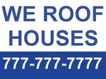 We Roof Houses (18 x 24)