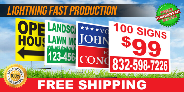 Yard Signs (Free Shipping!)